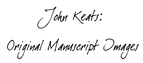 """""""To Autumn"""" by John Keats.  Original Manuscript (First Page). Click above to see it.-"""