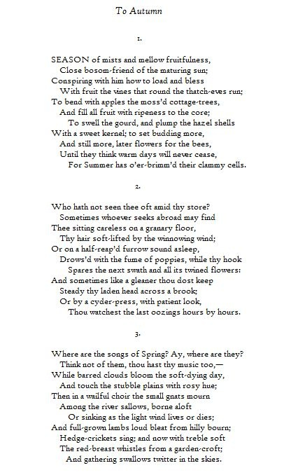 an analysis of the poem to autumn by john keats The theme of the poem to autumn by john keats is the season of autumn personified keats describes the sights, sounds and activities of autumn.