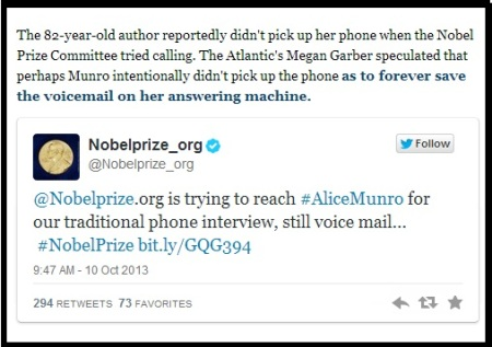 Alice Munro is last to know she won the Nobel Prize in Literature.-