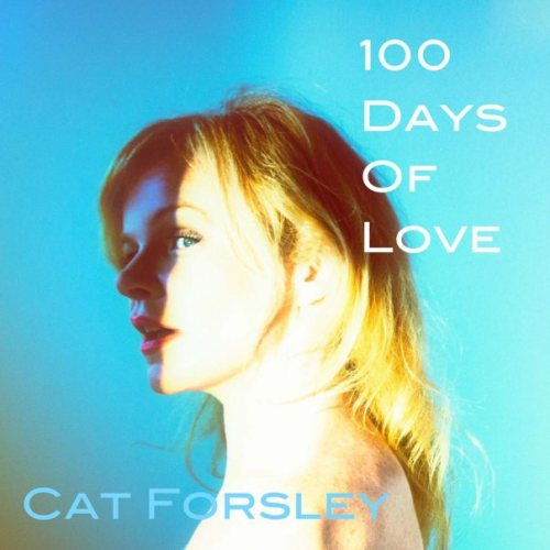 "Book Cover ""100 Days of Love"" by canadian author Cat Forsley."