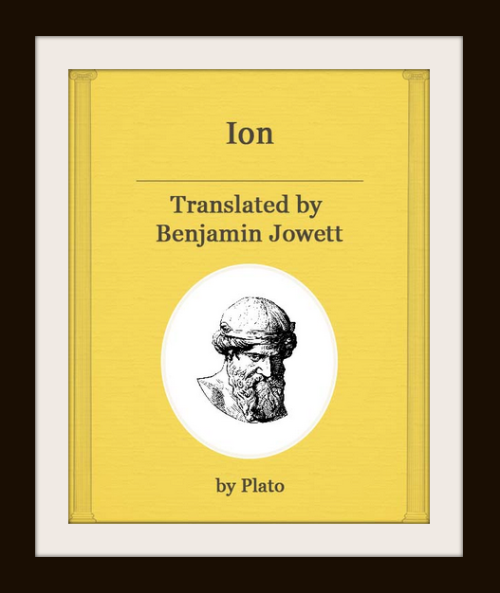 "Click on the image above to read Plato´s dialogue ""Ion"".-"