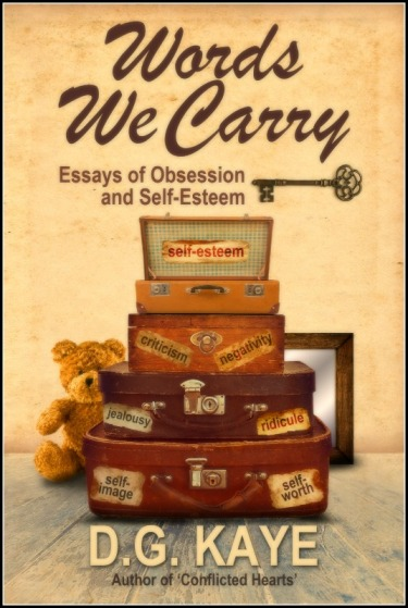 """Words We Carry"" by author D.G Kaye. Find it at: www.smarturl.it/bookwordswecarry"