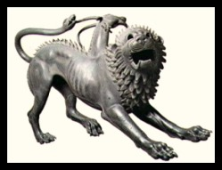 Chimera, V century b.C. Found in Arezzo, Italy, it represents a monster with a lion face, a goat head coming out from its back, and a tail in the shape of a snake. Florence Archaeological Museum. Bellerophon rode Pegasus in his battle against the Chimera.