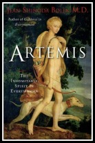 """Artemis: The Indomitable Spirit in Everywoman"" by Jean Bolen. Click for details."